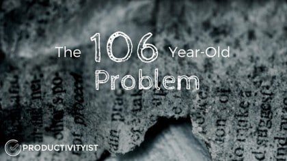 The 106 Year Old Problem