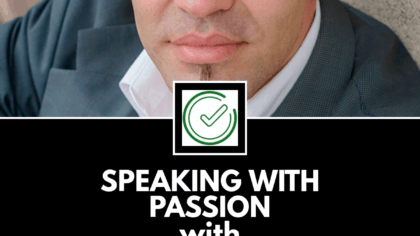 Speaking with Passion with Corey Poirier