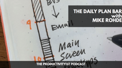 The Daily Plan Bar with Mike Rohde