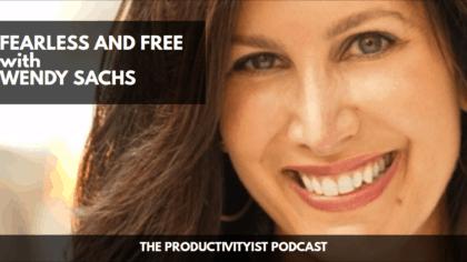 Fearless and Free with Wendy Sachs
