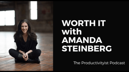 Worth It with Amanda Steinberg