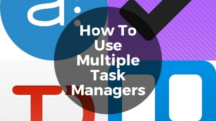 How To Use Multiple Task Managers