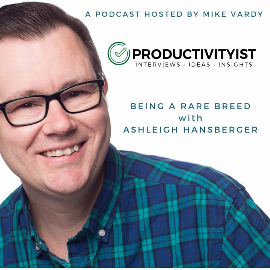 The Productivityist Podcast | Episode 259 - Ashleigh Hansberger