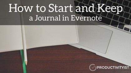 How to Start and Keep a Journal in Evernote
