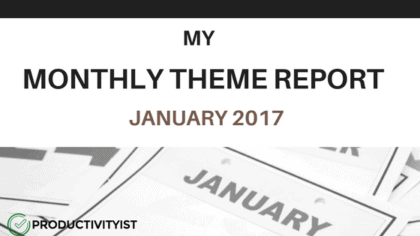 My Monthly Theme Report: January 2017