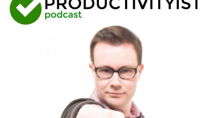 The Productivityist Podcast: Built Unstoppable with Justin Levy