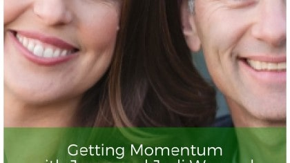 The Productivityist Podcast: Getting Momentum with Jason and Jodi Womack