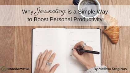 Why Journaling Is A Simple Way To Boost Personal Productivity