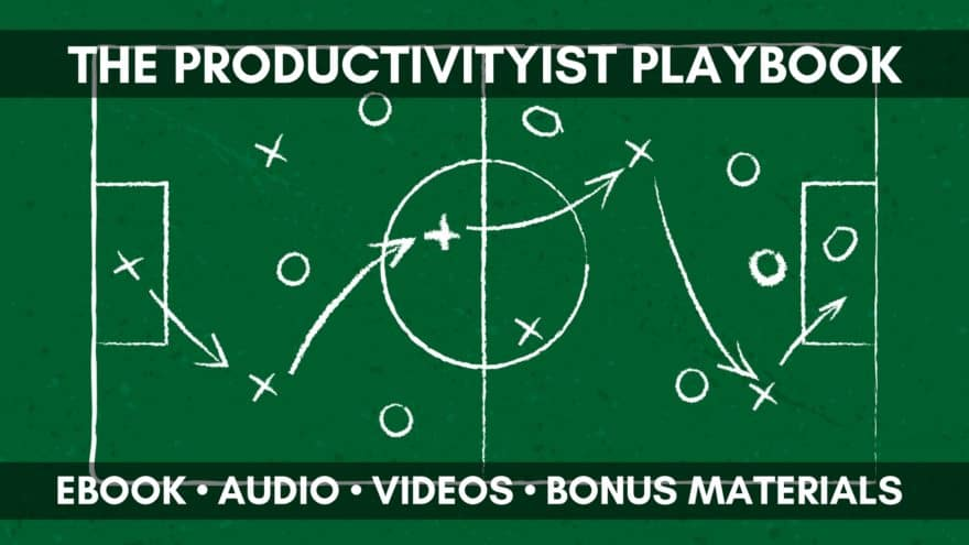 THE PRODUCTIVITYIST PLAYBOOK