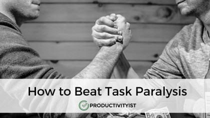 How to Beat Task Paralysis