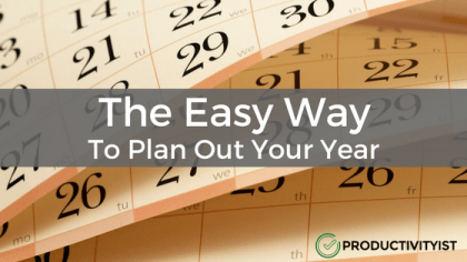 The Easy Way To Plan Out Your Year