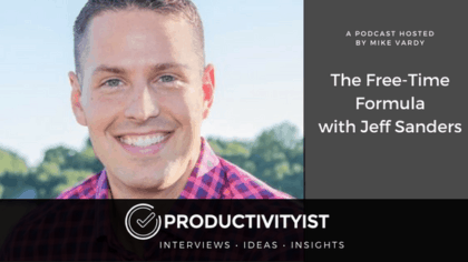 The Free-Time Formula with Jeff Sanders