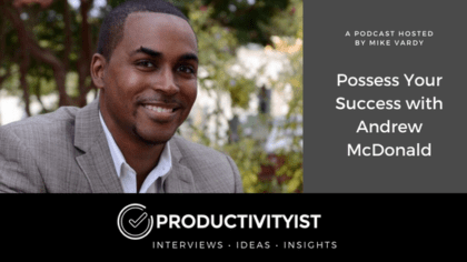 Possess Your Success with Andrew McDonald
