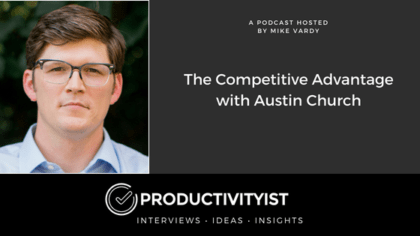 The Competitive Advantage with Austin Church