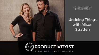 Undoing Things with Alison Stratten
