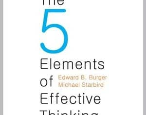 Book Review: The Five Elements of Effective Thinking