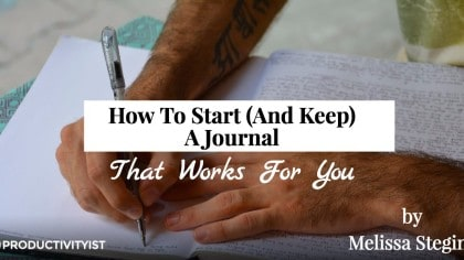 How to Start (and Keep) a Journal that Works for You